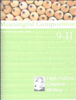 Meaningful Composition 9 (II): High School Creative Writing