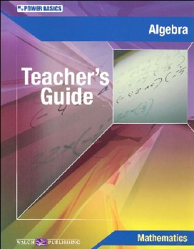 Algebra Teacher's Guide (Power Basics)