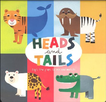 Heads and Tails (Lift the Flaps)
