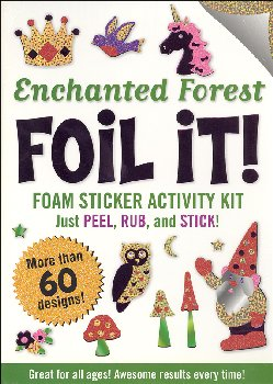 Enchanted Forest Foil It! Foam Sticker Activity Kit