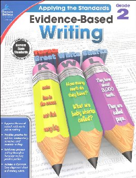 Applying the Standards: Evidence-Based Writing - Grade 2