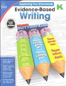 Applying the Standards: Evidence-Based Writing - Kindergarten