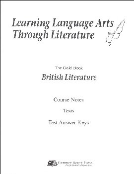 Learning Language Arts Through Literature Gold - British Literature Notes, Tests, Answers