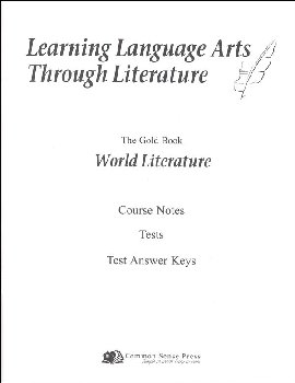 Learning Language Arts Through Literature Gold - World Literature Notes, Tests, Answers