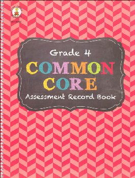 Common Core Assessment Record Book: Grade 4