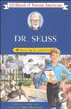 Dr. Seuss (Childhood of Famous Americans)