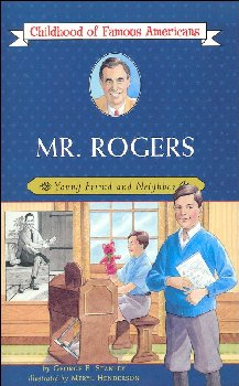Mr. Rogers (Childhood of Famous Americans)