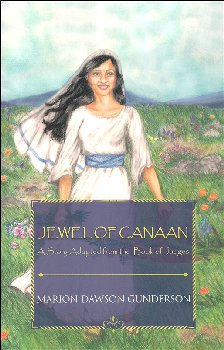 Jewel of Canaan: A Story Adapted from the Book of Judges