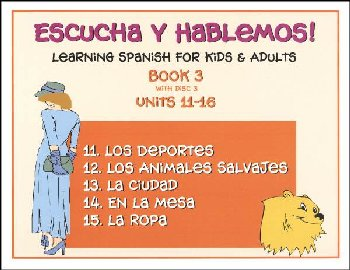Escucha y Hablemos! Learning Spanish for Kids and Adults Level 3 with CD
