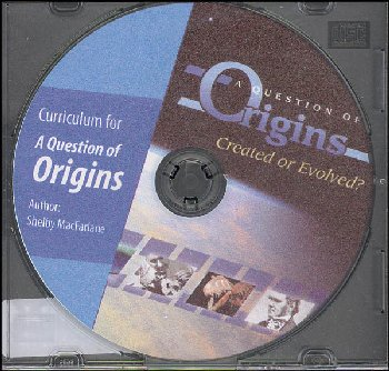 Question of Origins: Created or Evolved? CD-ROM
