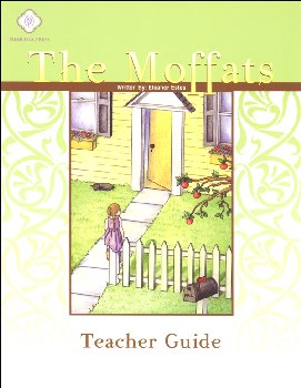 Moffats Literature Teacher Guide