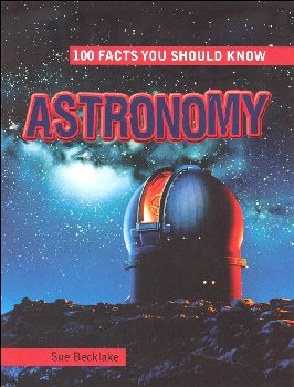 100 Facts You Should Know Astronomy