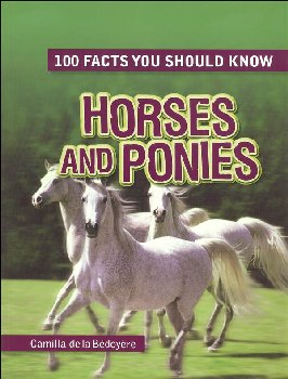 100 Facts You Should Know Horses and Ponies