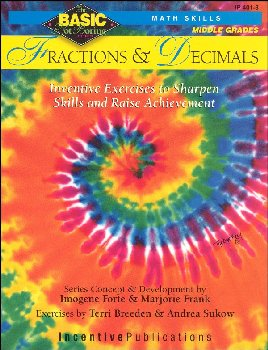 Basic, Not Boring: Fractions and Decimals for Grades 6-8+