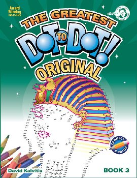 Greatest Dot-to-Dot Book in the World Book 3