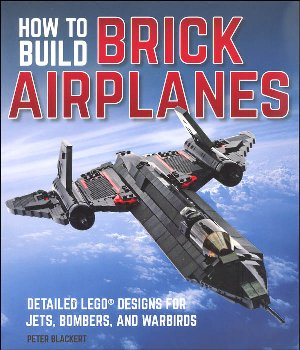How to Build Brick Airplanes: Detailed LEGO Designs