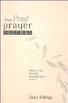 Pray! Prayer Journal