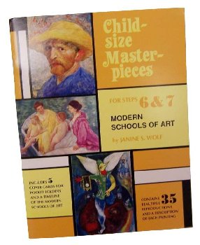 Child-Sized Masterpieces Level 6 & 7 - Modern Schools of Art