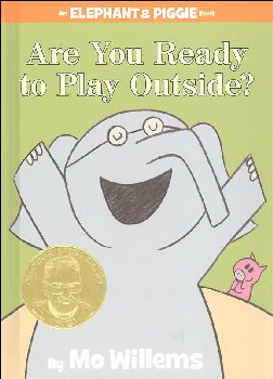 Are You Ready to Play Outside? (Elephant and Piggie Book)