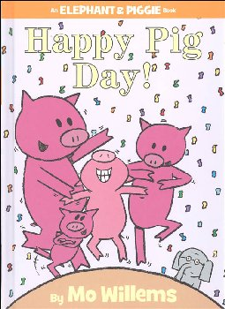 Happy Pig Day! (Elephant and Piggie Book)