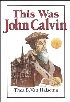 This was John Calvin