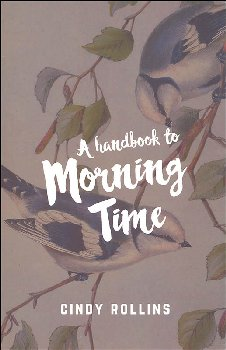 Handbook to Morning Time