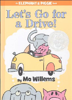 Let's Go for a Drive! (Elephant and Piggie Book)