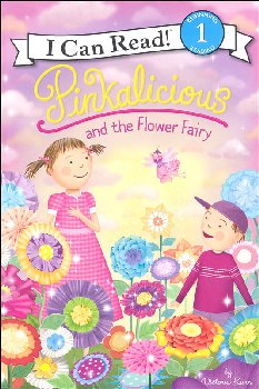 Pinkalicious and the Flower Fairy (I Can Read! Level 1)