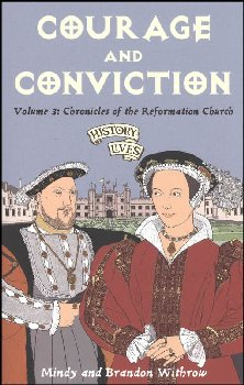 Courage and Conviction Vol. 3: Chronicles of the Reformation Church