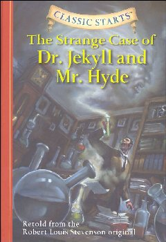 Strange Case of Dr. Jekyll and Mr. Hide (Classic Starts)