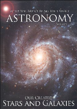 What You Aren't Being Told About Astronomy Volume 2