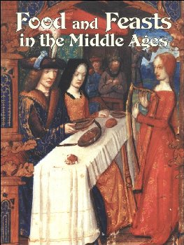 Food and Feasts in the Middle Ages