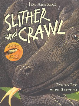 Slither and Crawl - Eye to Eye With Reptiles