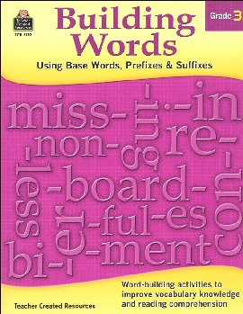 Building Words - Using Base Words, Prefixes & Suffixes: Grade 3