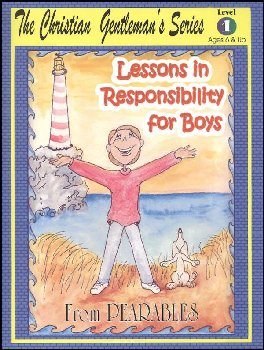 Lessons in Responsibility for Boys Level 1