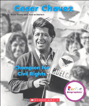 Cesar Chavez: Champion for Civil Rights (Rookie Biographies)