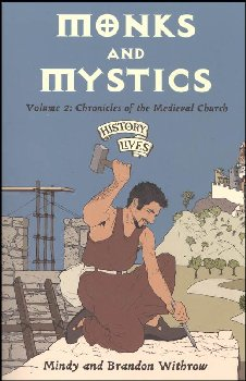 Monks & Mystics Vol. 2: Chronicles of the Medieval Church