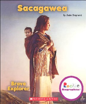 Sacagawea: Brave Explorer (Rookie Biographies)