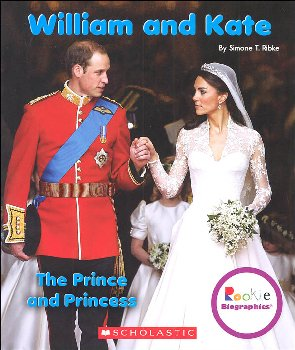 William and Kate: Prince and Princess (Rookie Biographies)