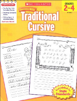 Traditional Cursive: Grades 2-4 (Scholastic Success With)