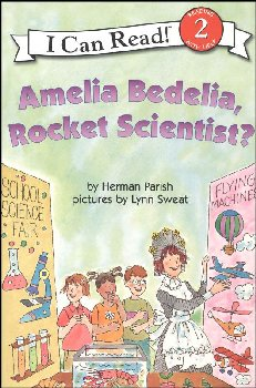 Amelia Bedelia, Rocket Scientist? (ICR L2)