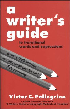 Writer's Guide to Transitional Words / Phrases