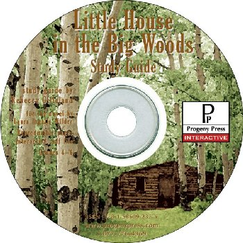 Little House in the Big Woods Study Guide on CD