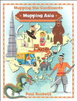 Mapping Asia (Mapping the Continents)