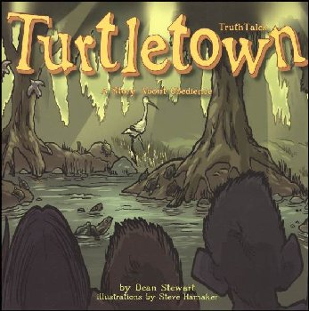 Turtletown (Story About Obedience)