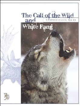 Call of the Wild and White Fang Comprehension Guide