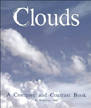 Clouds (Compare and Contrast Book)