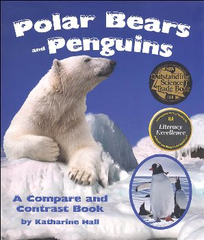 Polar Bears and Penguins (Compare and Contrast Book)