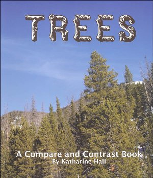 Trees (Compare and Contrast Book)