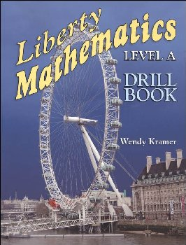 Liberty Mathematics Level A Drill Book